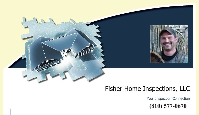 Fisher Home Inspections, LLC - Your Inspection Connection